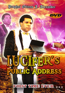 Lucifer's Public Address (Come Out Of Her 2015 - Day 5) | Movies and Videos | Religion and Spirituality