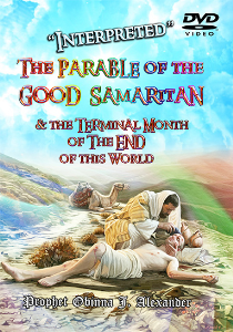 """interpreted"" the parable of the good samaritan and the terminal month of the end of this world."