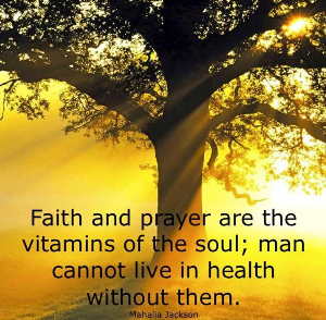 faith and prayers