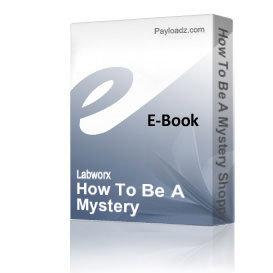 How To Be A Mystery Shopper | eBooks | Business and Money