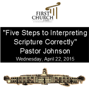 Five Steps to Interpreting Scripture Correctly Pastor Johnson | Other Files | Everything Else