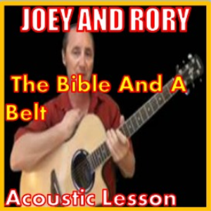 Learn to play The Bible And A Belt by Joey And Rory | Movies and Videos | Educational