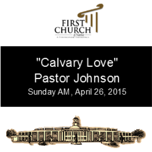 Calvary Love (Pastor Johnson) | Other Files | Everything Else