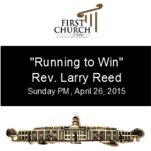 Running to Win (Rev. Larry Reed) | Other Files | Everything Else