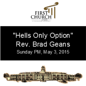 hells only option (rev. brad geans)