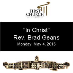 In Christ (Rev. Brad Geans) | Other Files | Everything Else