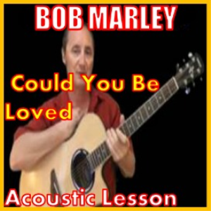 learn to play could you be loved by bob marley
