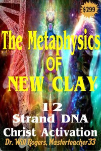 The Metaphysics Of New Clay / 12 Strand Dna Christ Activation | Audio Books | Religion and Spirituality