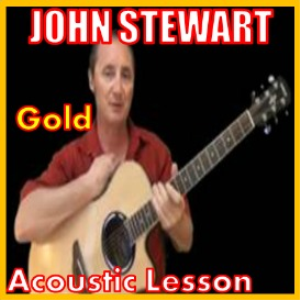 Learn to play Gold by John Stewart | Movies and Videos | Educational