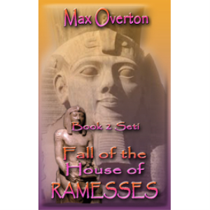 fall of the house of ramesses, book 2: seti