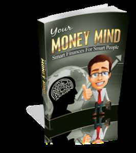 your money mind-smart finances for smart people