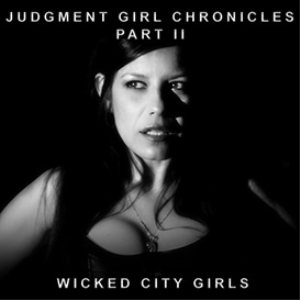 judgment girl: chronicles part 2