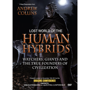 Lost World of the Human Hybrids: Watchers, Giants and the True Founders of Civilization | Movies and Videos | Documentary