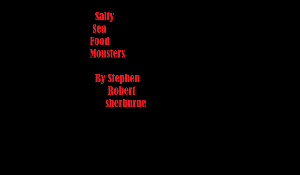 salty sea food monsters