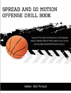 Spread and Go Motion Offense Drill Playbook | eBooks | Sports