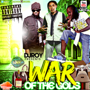 Dj Roy War Of The Gods Vybz Kartel,Mavado , Bounty Mixtape | Music | Reggae