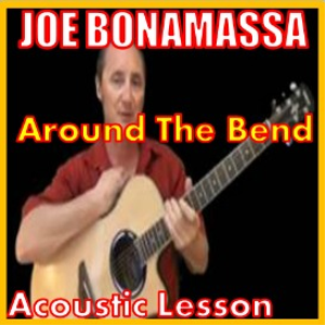 Learn to play Around The Bend by Joe Bonamassa | Movies and Videos | Educational