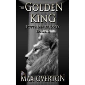 scythian trilogy book 2: the golden king