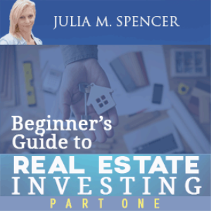 beginner's guide to real estate investing- part one