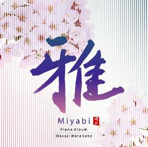 Miyabi / Masaji Watanabe | Music | New Age