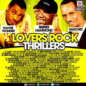 dj roy beres hammond , sanchez & wayne wonder :the lovers rock thrillers mix