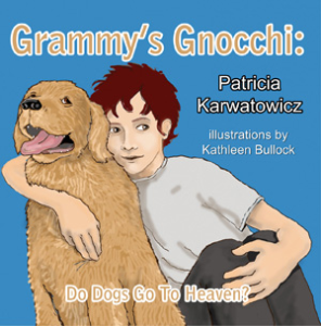 Grammy's Gnocchi- Do Dogs Go To Heaven? | eBooks | Children's eBooks