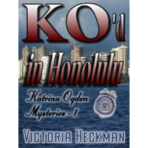 katrina ogden mysteries, book 1: ko'd in honolulu