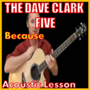 Learn to play Because by The Dave Clark Five | Movies and Videos | Educational