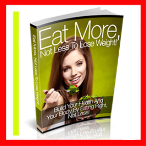how to eat more but not gain weight
