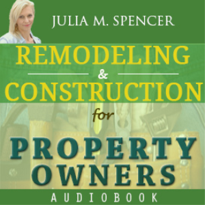 Remodeling & Construction for Property Owners | eBooks | Real Estate