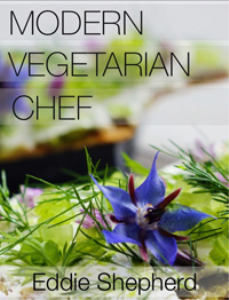 Modern Vegetarian Chef by Eddie Shepherd | eBooks | Food and Cooking