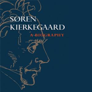 kierkegaard: a biography