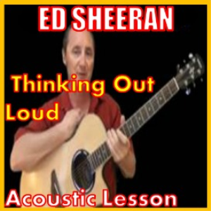 Learn to play Thinking Out Loud by Ed Sheeran   Movies and Videos   Educational