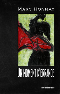 Un moment d'errance, par Marc Honnay | eBooks | Fiction