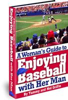 A Womands' Guide To Enjoying Baseball (With Her Man) | eBooks | Entertainment