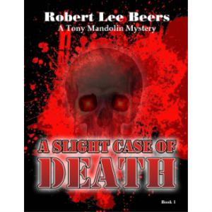 tony mandolin mystery book 1: a slight case of death