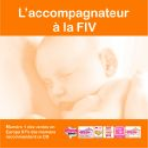 L'Accompagnateur à la FIV | Audio Books | Health and Well Being