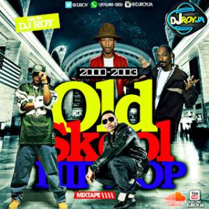 Dj roy old skool hip hop 2000 2003 music reggae for Classic house songs 2000