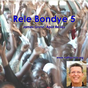Rele Bondye 5 | Music | Gospel and Spiritual