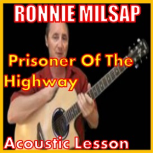 Learn to play Prisoner Of The Highway by Ronnie Milsap | Movies and Videos | Educational