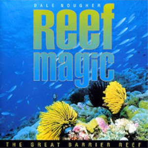 Track 9 Reef Magic - Spirit of the Reef - Dale Nougher | Music | World