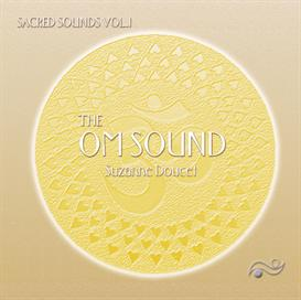THE OM SOUND by Suzanne Doucet | Music | New Age