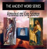 The Ancient Word Series: Asmodeus and King Solomon | Audio Books | Religion and Spirituality