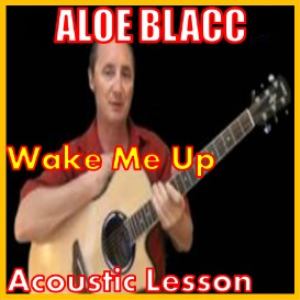 Learn to play Wake Me Up by Aloe Blacc | Movies and Videos | Educational