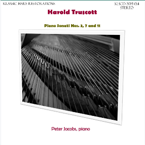 Harlod Truscott: Piano Sonati Nos. 3/7/11 - Peter Jacobs, piano | Music | Classical