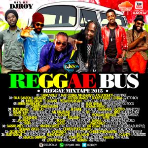 dj roy reggae bus reggae mixtape