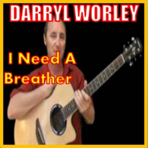 Learn to play I Need A Breather by Darryl Worley | Movies and Videos | Educational