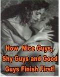 How Nice Guys, Shy Guys and Good Guys Finish First | Audio Books | Relationships