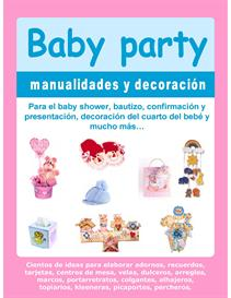Download the Arts and Crafts eBooks | Baby Party Manualidades y Decoraciones / Decorations, Arts and Crafts