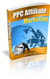 ppc affiliate marketing - how to use pay per click to be successful